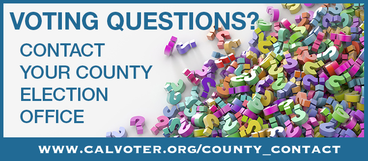 Voting questions? Contact Your County Election Office